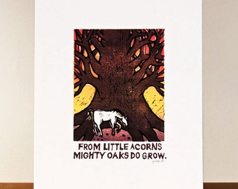 Proverb 8: From little acorns mighty oaks do grow