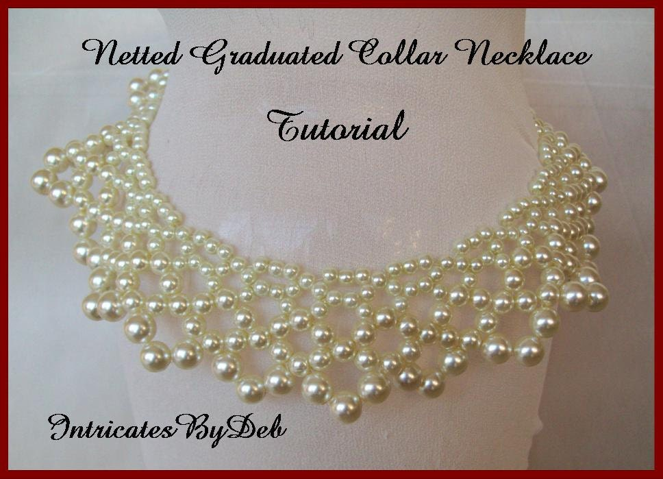Tutorial Bead Netting Graduated Collar Necklace with Pearls