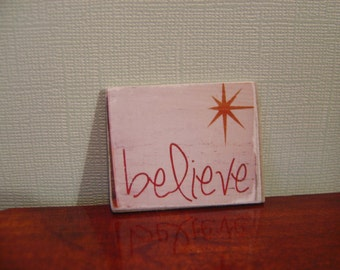 Miniature Dollhouse Believe wall hanging sign One Inch Scale 1:12