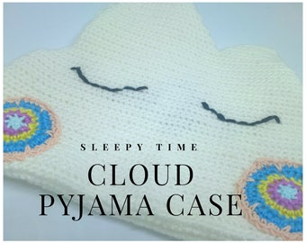 Crochet Sleepy Cloud Pyjama Case