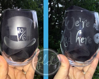 Alice in Wonderland stemless wine glass Madhatter We're all mad here