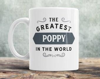 Poppy Gift, Poppy Mug, Birthday Gift For Poppy! Greatest Poppy, Poppy, Poppy Birthday Gift, Gift For Poppy! Present For Poppy, Awesome Poppy