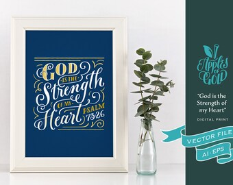 "Psalm 73:26 ""God is the strength of my heart"" Digital Print - Vector AI EPS - KJV Bible Verse - Square ratio"