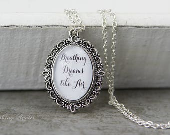 """Necklace """"Breathing Dreams like Air"""" / quote, quote, love, minimalist,"""