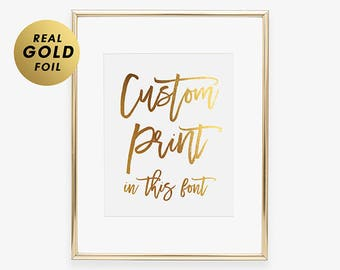 Any Quote Personalized CUSTOM FOIL Print Poster Decor Your Words Customized Calligraphy Sign Typography Signage Keepsake Gift