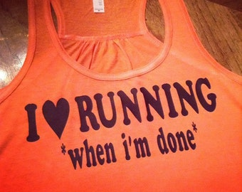 I LOVE Running *when I'm done*