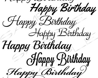 Happy Birthday in a variety of fonts  -  SVG cut file for Silhouette and other cutting machines