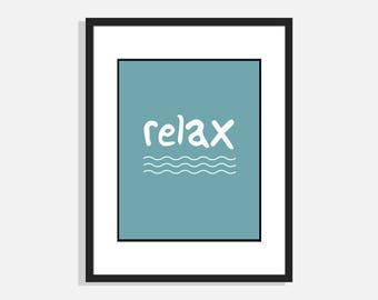 Relax | Wall Art Print | Home Decor