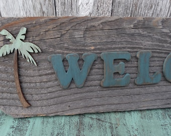 WELCOME  SIGN ~ Reclaimed Weathered Wood Sign Wall Hanging  ~ Rustic Distressed Beach Decor Palm Tree