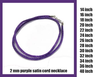 Purple Satin Cord Necklace With Lobster Plated Clasp, 2mm - Choose Length 14 inch to 40 inch, Silver Plated Clasp or Gold Plated Clasp