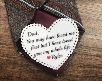 "TIE PATCH - Father of the Bride, Iron or Sew, You May Have Loved Me First But I Have Loved You My Whole Life, 2.25"" Wide Heart Shaped Patch"