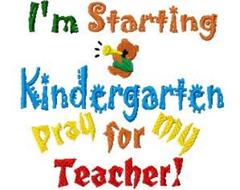 Kindergarten Machine Embroidery Design, Instant Download, Im starting kindergarten, Pes, Sew, Hus, VP3, VIP, Exp, Jef Format and more