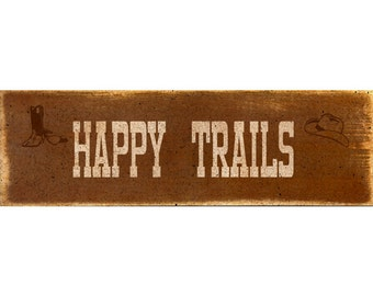 Happy Trails Sign