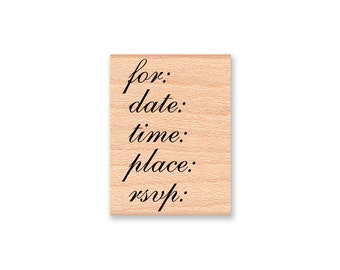 INVITATION RUBBER STAMP~for date time place rsvp ~ pretty invite stamp~weddings~shower~party invite~wood mounted stamp (35-41)