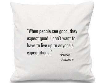 Damon Salvatore Quote Cushion, Damon Salvatore Cushion, Vampire Cushion, TVD Cushion, The Vampire Diaries Cushion, The Originals Cushion