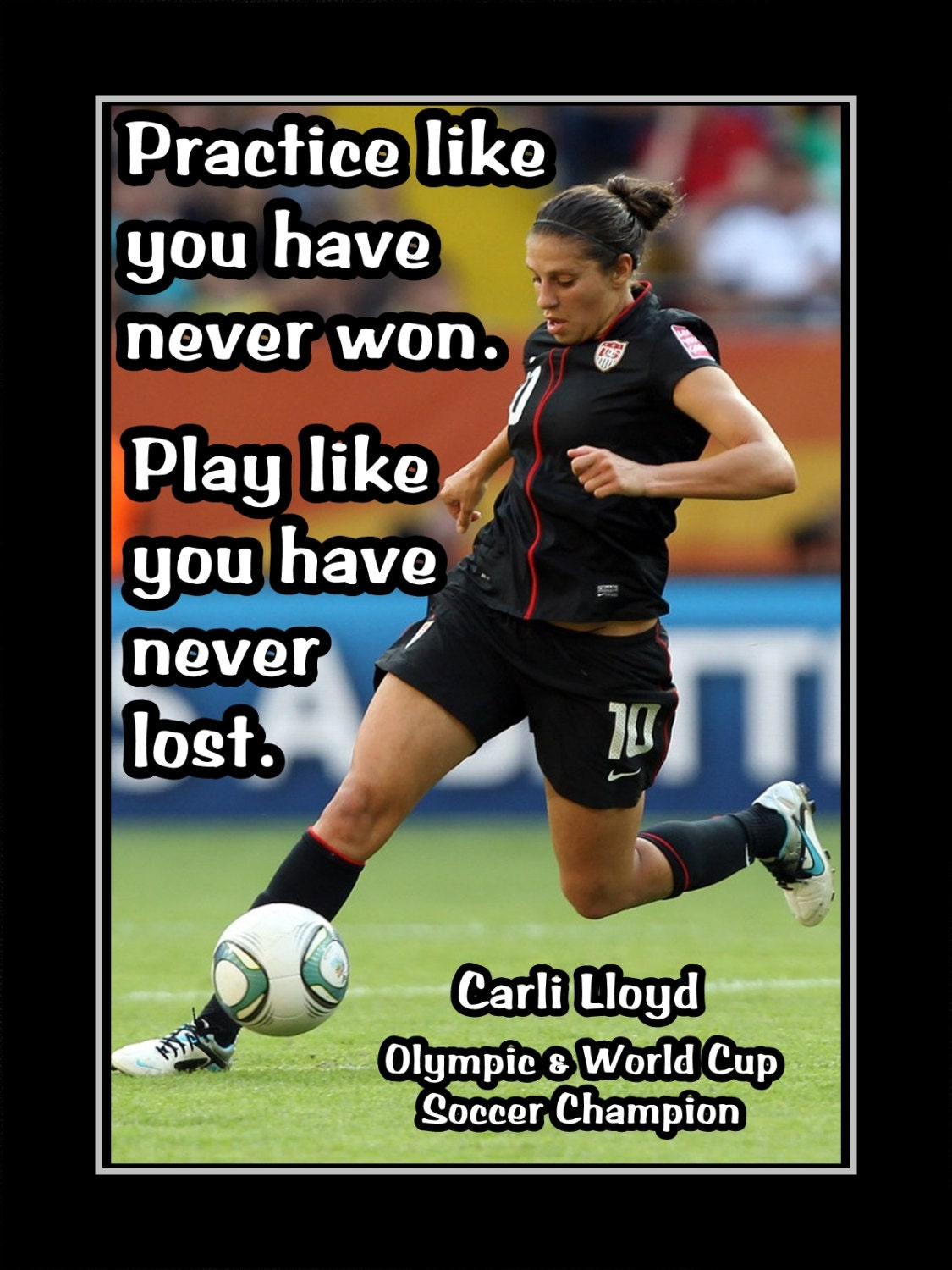 Soccer Quote Carli Lloyd Girls Soccer Confidence Motivation Poster
