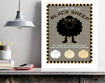 Black Sheep, humor art, family gift, sister gift, family black sheep, unique art, gray wall art, be different, sheep wall art, funny quote