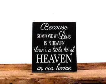 Because Someone We Love Is In Heaven Memorial Plaque, Home Decor Ideas, Wooden Wedding Sign. Rustic Wedding Decor Memorial Sign, Wedding Tab