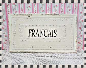 French for Francais, Distressed Wall Sign, Hand Painted and Stenciled, Display, Home Decor, Paris Cottage, ECS
