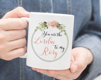 Lorelai to my Rory Mug, Gilmore Girls Mug, Gilmore Girls Gift, Mom Birthday Mug, Mother Daughter Gift, Gift for Her, Mom Mug