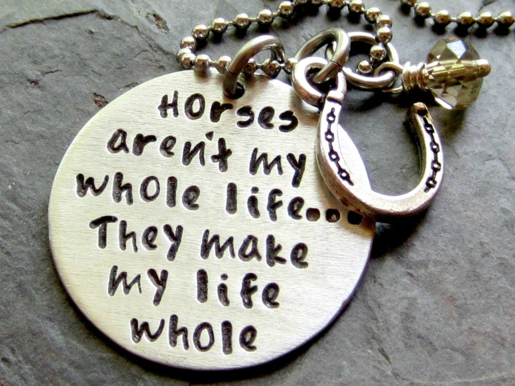Whole Life Quote Hand Stamped Horse Quote Necklace For Equestrian Or Horse