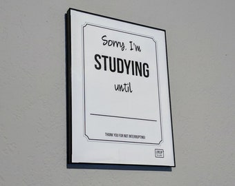 Sorry I'm Studying | Student Productivity Concentration | Glass Dry Erase Board | White Board
