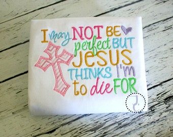 Christian Shirts, Religious Shirts, Jesus Shirts, Jesus Thinks I'm To die For, Church Shirt, Girl Coming Home Outfit, Christian Baby, Gift