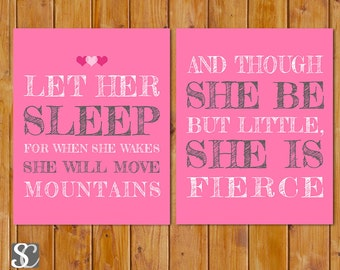 Pink Grey Let Her Sleep And Though She Be But Little She is Fierce Nursery Wall Art Printable 8x10 Digital JPG Files  Instant Download (89)