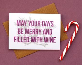 Wine Christmas Card, Funny Christmas Card, Wine Lover Christmas Card, Booze Christmas Card, Red Wine Christmas Card, Christmas Card for Her