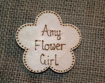 Flower Girl Wooden Badge - Wedding Accessory -  Wedding Badge - Wooden Brooch - boho wedding