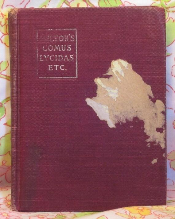 Milton's Comus Lycidas Etc + John Milton + 1905 + Vintage Book