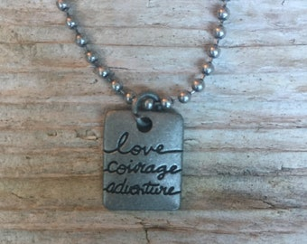 Love, Courage, Adventure Necklace \\ Wanderlust Jewelry \\ Positive Statement Jewelry \\ Mother's Day