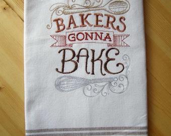 Bakers Gonna Bake Chalkboard Kitchen Towel