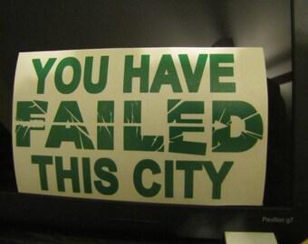 arrow, you have failed this city