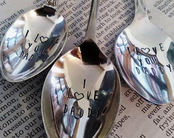 I love You Daddy Spoon -  Hand Stamped Spoon - Small Spoon - Cutlery - Men's Gift - Daddy - Dad - Cutlery - Flatware - Personalise
