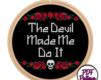 The Devil Made Me Do It Cross Stitch PDF Pattern - Instant Download