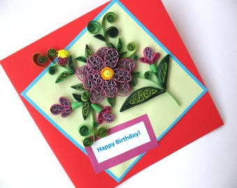 Happy Birthday Card, Homemade quilling greeting cards, flower design card