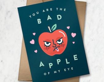 Bad Apple of My Eye Valentines Card