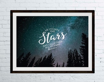 INSTANT DOWNLOAD He Counts The Stars - Psalm 147:4 Bible Verse Art Printable, Scripture Print, Christian Wall Art, Bible Verse Poster