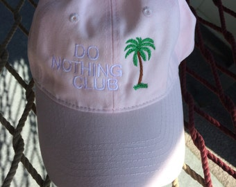 Do Nothing Club - Pink w/White Lettering