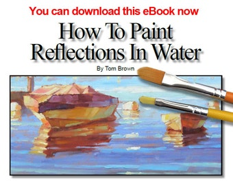 PAINT REFLECTIONS In Water With Tom Brown