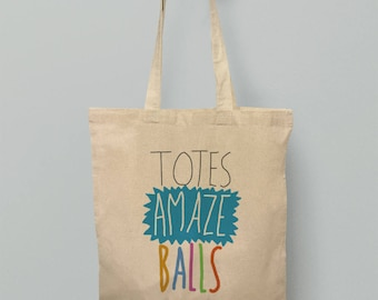 Totes Amaze Balls Tote Bag Funny Hipster Slogan Holdall Cotton Amzaing Design Fashion Art Bags Indie Bags