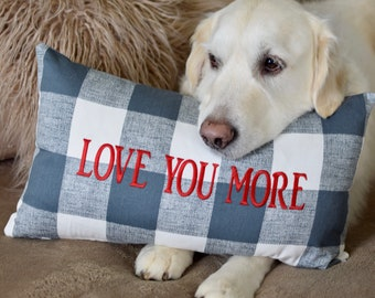 Farmhouse Buffalo Check Pillow   LOVE YOU MORE    Accent Throw Pillow    Dog Lover Gift by Three Spoiled Dogs
