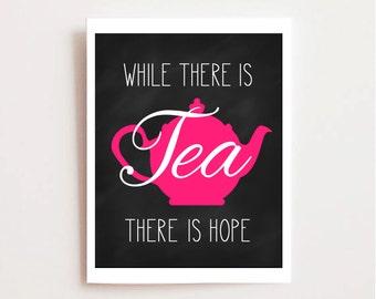 Chalkboard Tea Printable, Kitchen Art Printable, Tea Quote, Kitchen Typography