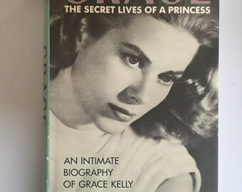 Grace: The Secret Lives Of A Princess By James Spada (1987, BCE Hardcover)