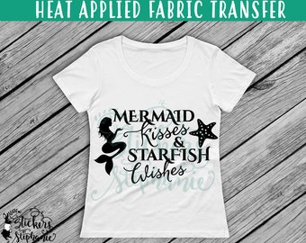 IRON ON v198-B Mermaid Kisses & Starfish Wishes T-Shirt Transfer *Specify Color Choice in Notes or BLACK Vinyl