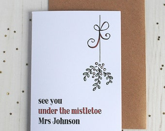 Personalised Mistletoe Christmas Card - fun card for wife - husband - boyfriend - girlfriend - Under The Mistletoe