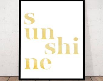 Sunshine Decor, Typography Art Print,  Sunshine Quote, Wall art quotes, Summer themed home decor wall Decorations, Printable Sunshine