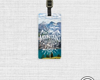 The Mountains are Calling I must Go Travel Quote Luggage Tag With Custom Info On Back, Single Tag