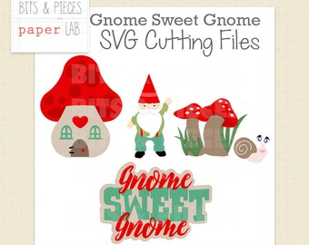 SVG Cutting Files: Gnome Sweet Gnome SVG, Gnome SVG, Mushroom svg